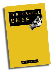 John Dalton The Gentle Snap Book